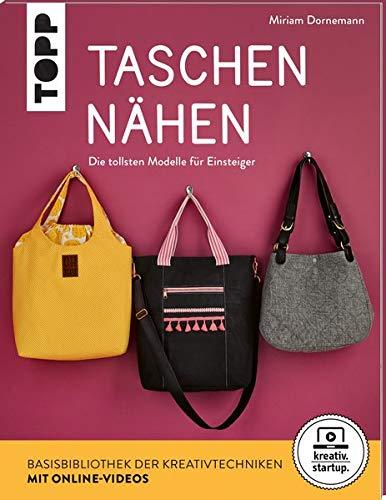 Taschen nähen (kreativ.startup.): Die tollsten Modelle für Einsteiger. Mit Online-Videos