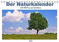 Der Naturkalender mit Zitaten und Spruechen (Tischkalender 2022 DIN A5 quer): Fotografien aus der Natur begleiten mit Spruechen und Zitaten durch das Jahr (Monatskalender, 14 Seiten )