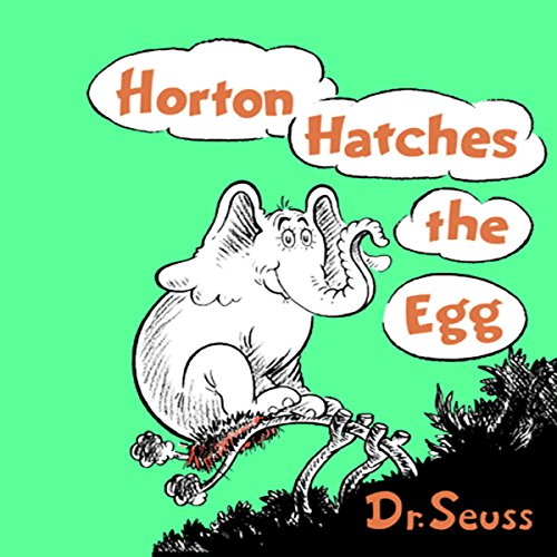Horton Hatches the Egg audiobook cover art