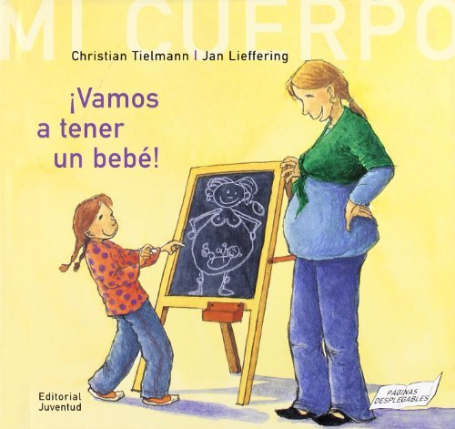 Vamos A Tener Un Bebe!/ We're going to have a baby by...
