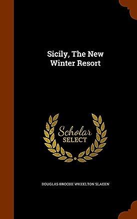 Sicily, the New Winter Resort