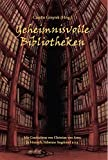 Catolyn Gmyrek: Geheimnisvolle Bibliotheken