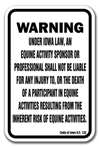 "Iowa Equine 12"" x 18"" Aluminum Sign Warning Statute Horse Farm"