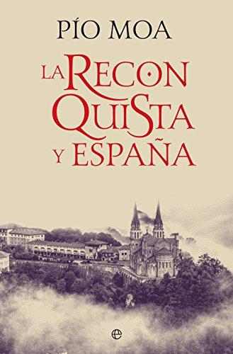 La Reconquista y España (Historia) eBook: Moa, Pío: Amazon.es ...