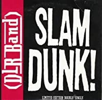 Slam Dunk / King of the Hill