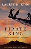 Pirate King (with bonus short story Beekeeping for Beginners): A novel of suspense featuring Mary Russell and Sherlock Holmes (English Edition)