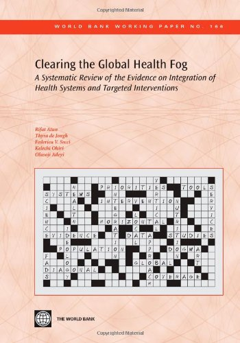 Clearing the Global Health Fog: A Systematic Review of the Evidence on Integration of Health Systems and Targeted Interv