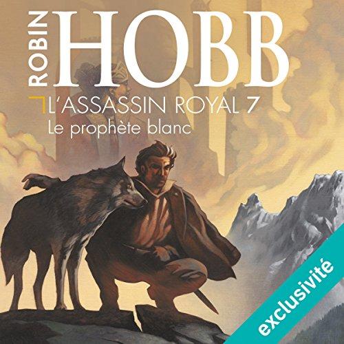 Le prophète blanc (L'Assassin royal 7) cover art