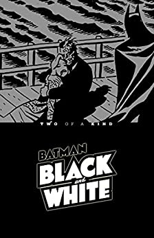 Batman Black & White: Two of A Kind by [Bruce Timm]