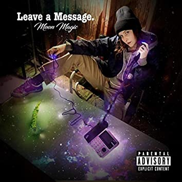 Leave a Message.