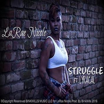 Struggle (feat. Lyracal)