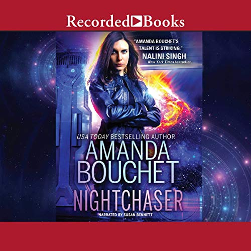 Nightchaser Audiobook By Amanda Bouchet cover art