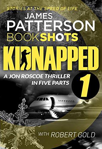 Couverture du livre Kidnapped - Part 1: BookShots (English Edition)