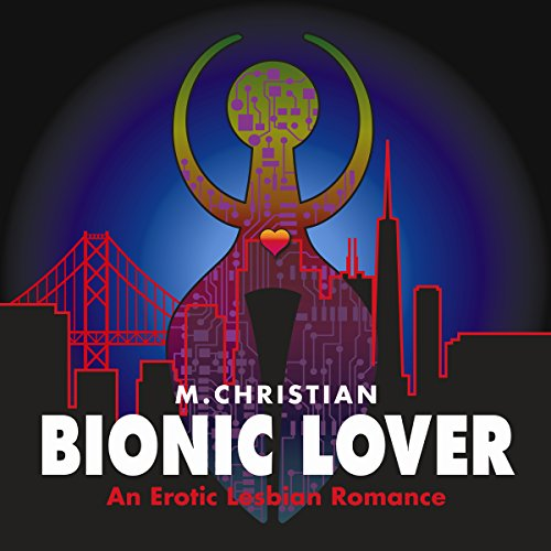 Bionic Lover audiobook cover art