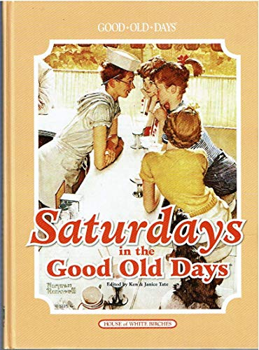 Saturdays in the Good Old Days