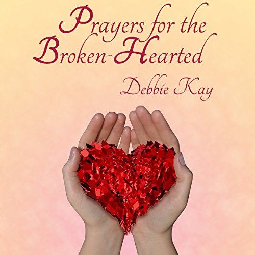 Prayers for the Broken-Hearted audiobook cover art