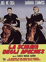 La Schiava Degli Apaches [Italian Edition]