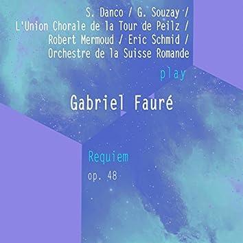 S. Danco / G. Souzay / L'union Chorale De La Tour De Peilz / Robert Mermoud / Eric Schmid / Orchestre De La Suisse Romande Play: Gabriel Fauré: Requiem, OP. 48 (Live)