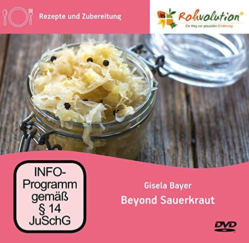 Rohkost, Gisela Bayer: Beyond Sauerkraut, DVD Rohvolution