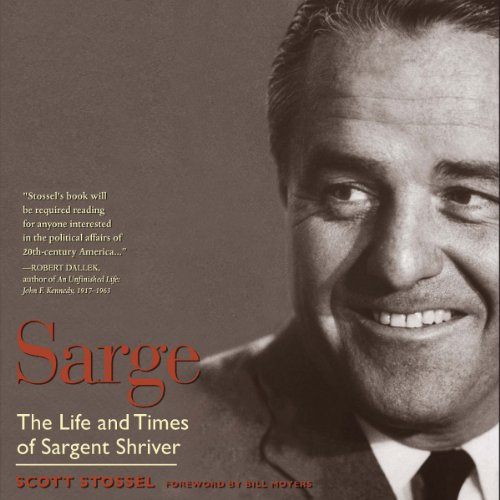 Sarge: The Life and Times of Sargent Shriver audiobook cover art