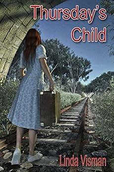 Thursday's Child by [Linda  Visman, Linda Visman, David Thompson]
