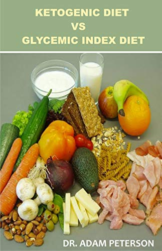 KETOGENIC DIET VS GLYCEMIC INDEX DIET (English Edition)
