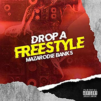 Drop A Freestyle