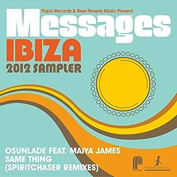 Papa Records & Reel People Music Present: Messages Ibiza 2012 Sampler (Spiritchaser Remixes)