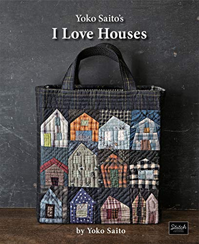 Saito, Y: Yoko Saito's I Love Houses