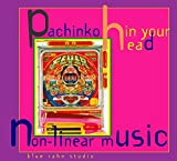 Pachinko in Your Head,Non-Lin [Import Allemand]