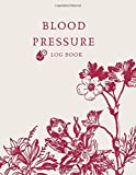 Blood Pressure Log book: Blood Pressure Tracking Notebook Keep Track of Your Blood Pressure Levels, A Blood Pressure Tracking Journal,Record & Monitor Blood Pressure at Home,log book for men and wemen