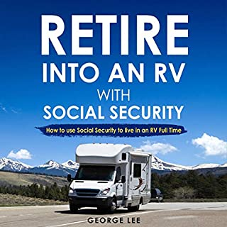 RV Living: Retire into an RV with Social Security cover art