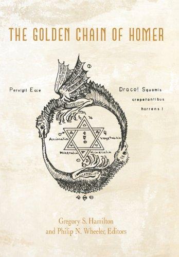The Golden Chain of Homer: Aurea Catena Homeri