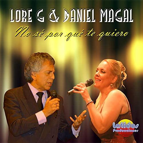Lore G & Daniel Magal