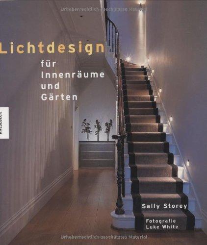 Lichtdesign für Innenräume und Gärten