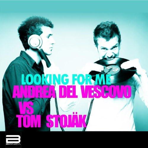 Andrea Del Vescovo & Tom Stojak