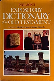 Nelson's Expository Dictionary of the Old Testament