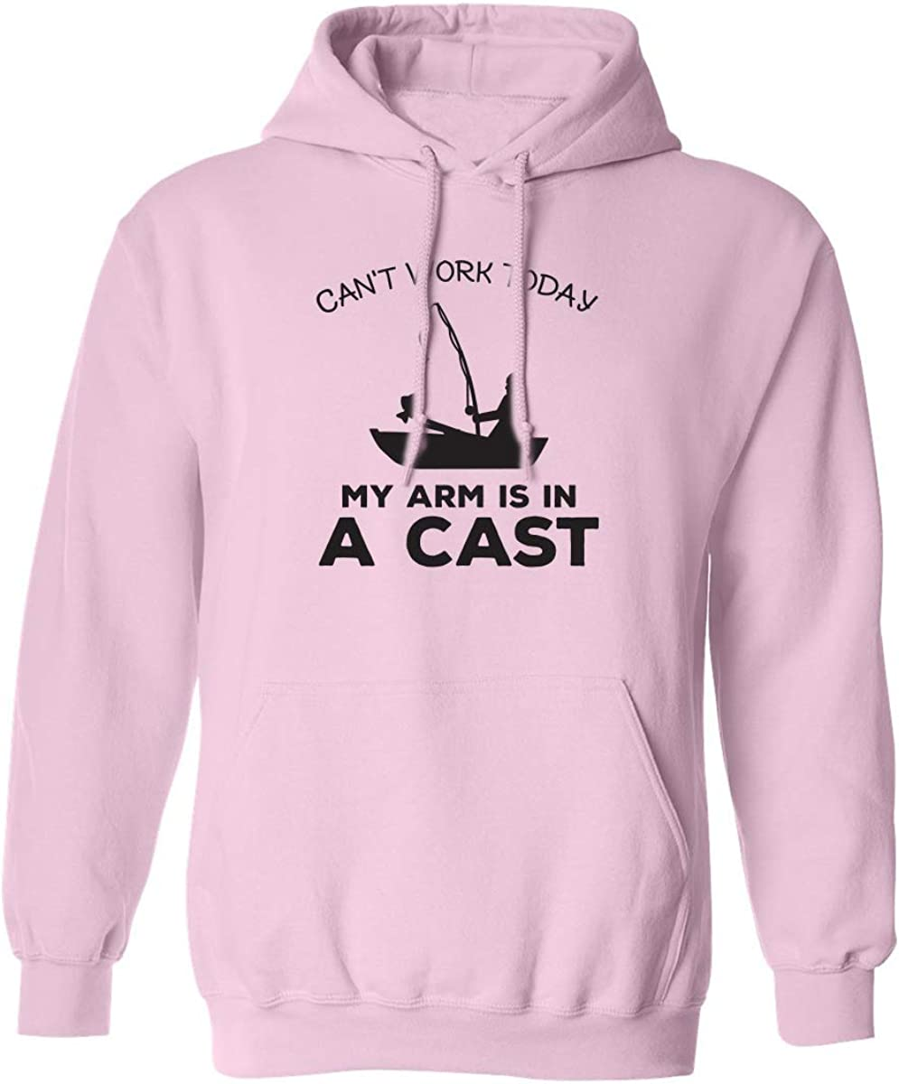 Can't Work Today. .Arm In A Cast Adult Hooded Sweatshirt