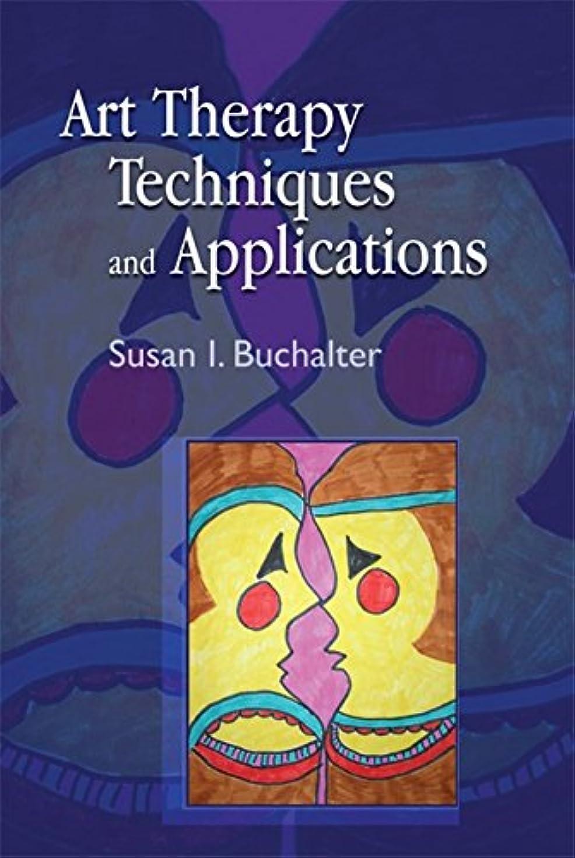 ロケット古風なエキスパートArt Therapy Techniques and Applications: A Model for Practice