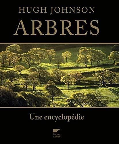 Arbres. Une encyclopédie