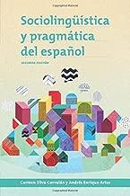 Sociolingüística y pragmática del español (Georgetown Studies in Spanish Linguistics)