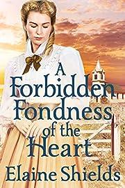 A Forbidden Fondness of The Heart: A Historical Regency Romance Book