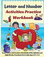 Letter and Number Activities Practice Workbook: Alphabet Handwriting Practice workbook for kids, Preschool writing Workbook with Sight words for Pre-K, Kindergarten and Kids Ages 3-5