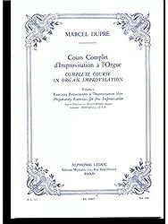 COURS COMPLET D\'IMPROVISATION A L\'ORGUE/VOL 1/EDITION FRANCAISE ET ANGLAISE
