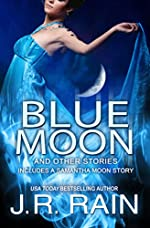 Blue Moon and Other Stories (A Samantha Moon Story Book 7)