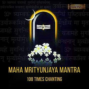 Maha Mrityunjaya Mantra (108 Times Chanting)