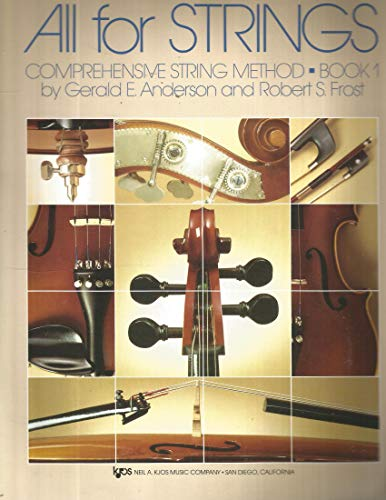 All Strings Comprehensive String Method Book 1 for Cello by Gerald E. Anderson and Robert S. Frost