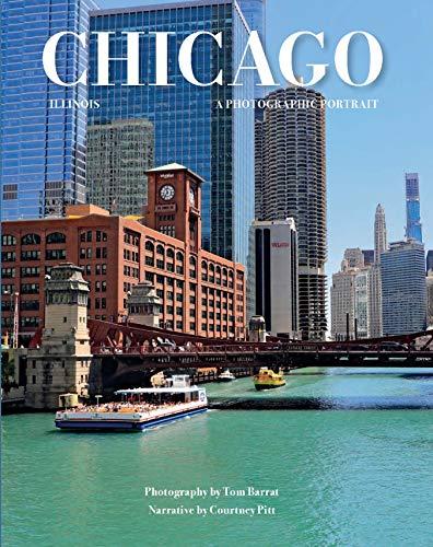 Chicago, Illinois: A Photographic Portrait