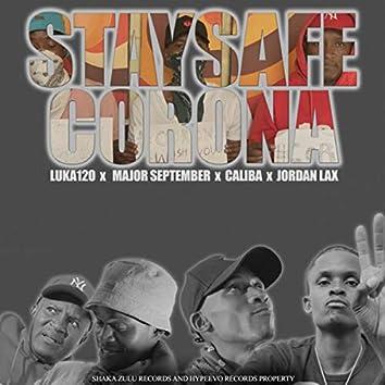 Stay safe, Corona