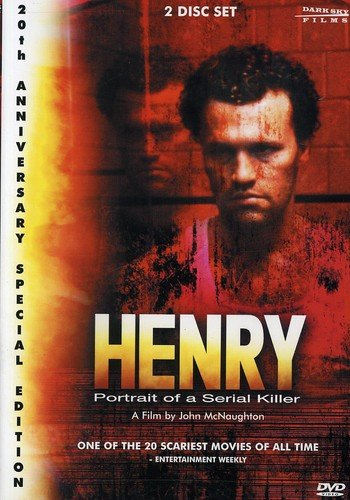 Henry: Portrait of a Serial Killer (20th Anniversary Special Edition)